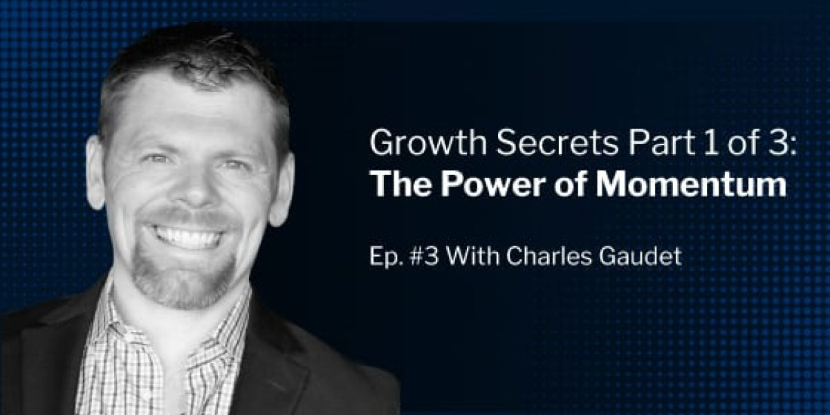 Beyond 7 Figures With Charles Gaudet